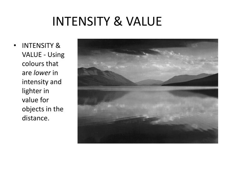 INTENSITY & VALUE