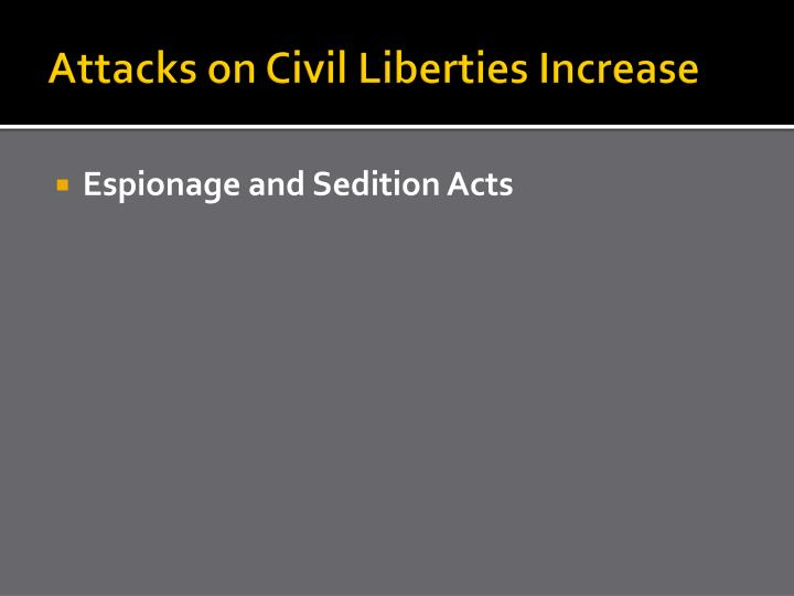 Attacks on Civil Liberties Increase