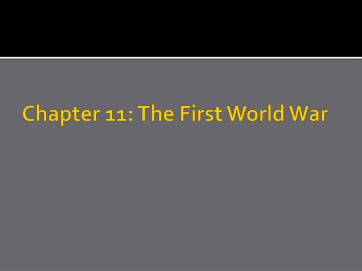 Chapter 11: The First World War