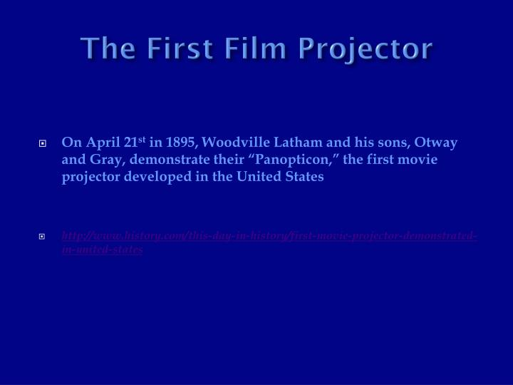 The First Film Projector