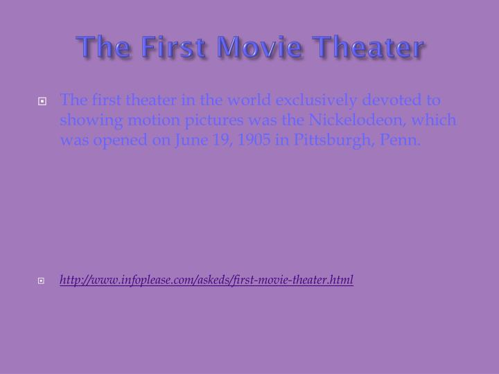 The First Movie Theater