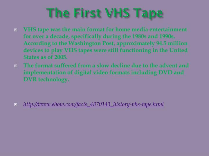The First VHS Tape