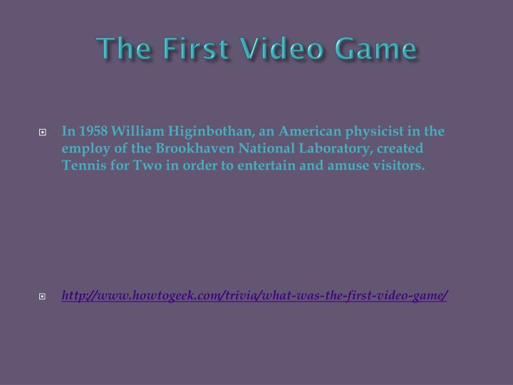 The First Video Game