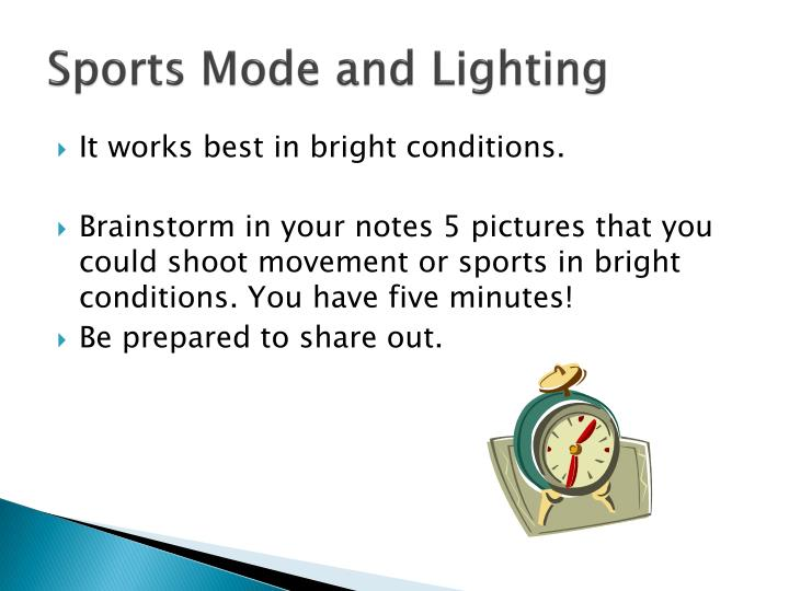 Sports Mode and Lighting