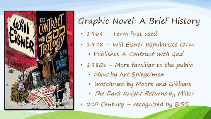 Graphic Novel: A Brief History
