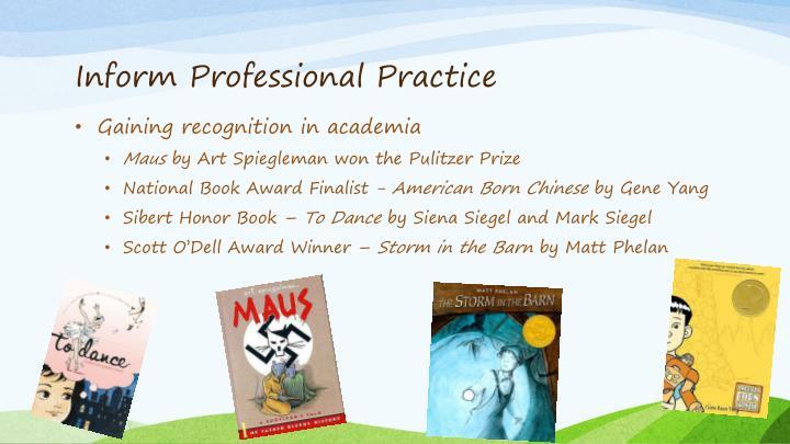 Inform Professional Practice
