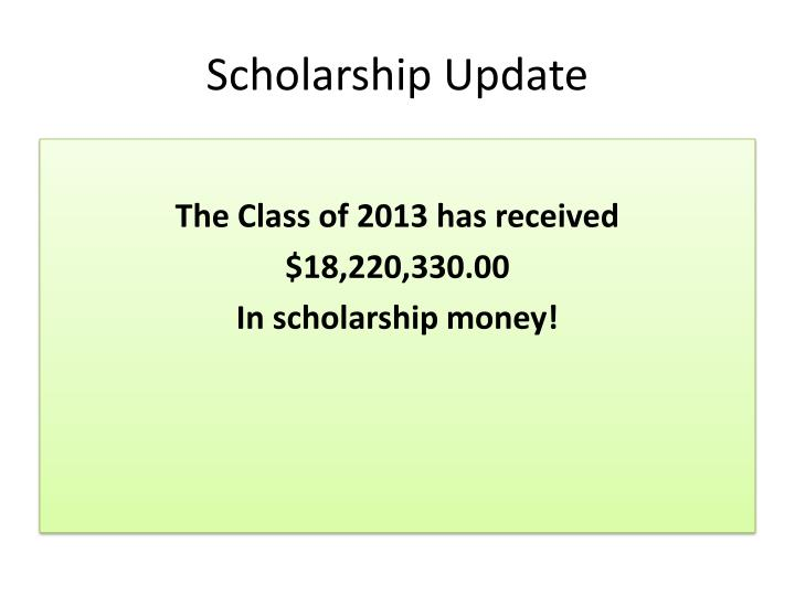 Scholarship Update
