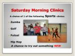 saturday morning clinics
