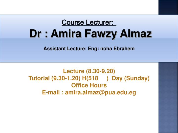 Course Lecturer: