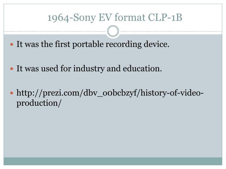 1964-Sony EV format CLP-1B