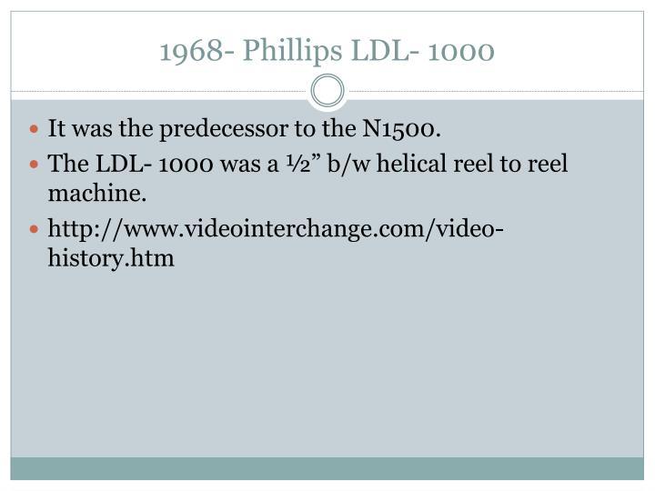 1968- Phillips LDL- 1000