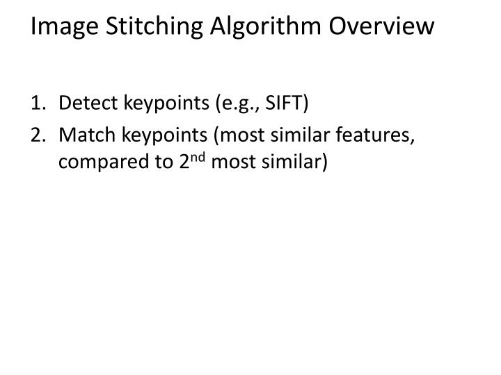 Image Stitching Algorithm Overview