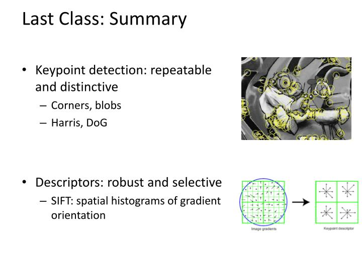 Last Class: Summary