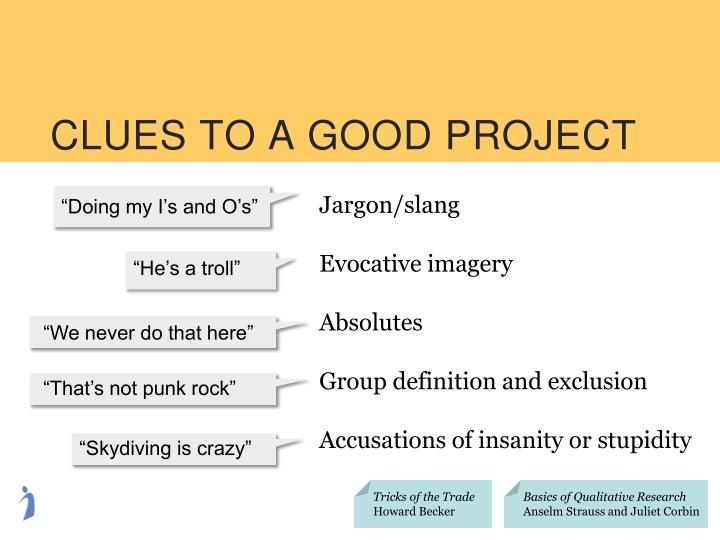 CLUES TO A GOOD PROJECT