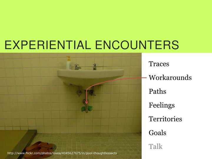 EXPERIENTIAL ENCOUNTERS