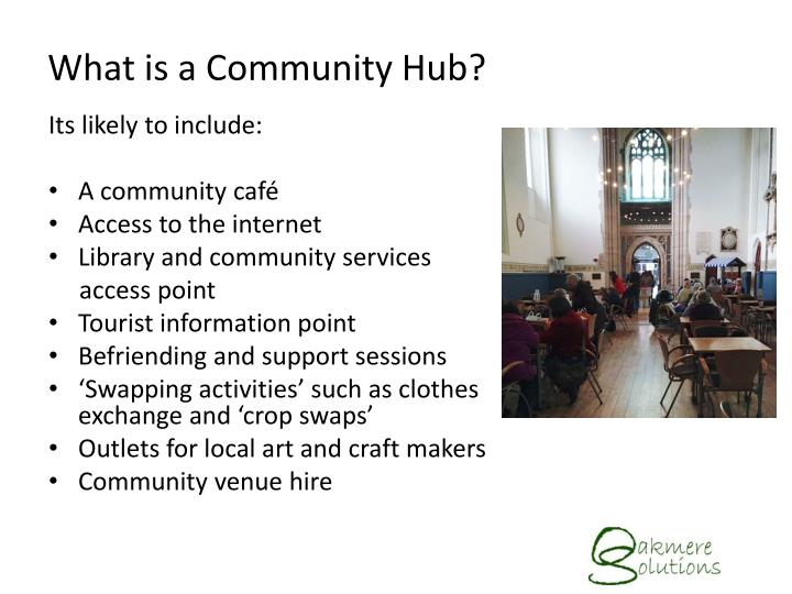 What is a community hub