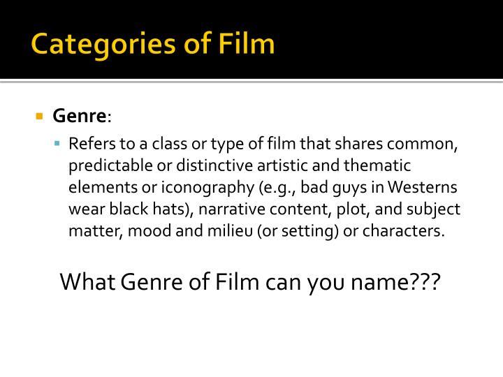 Categories of Film