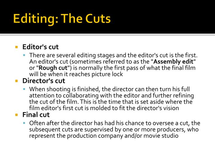 Editing: The Cuts