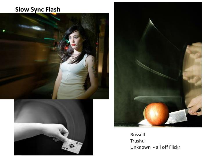 Slow Sync Flash