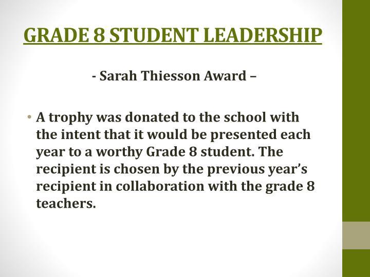 GRADE 8 STUDENT LEADERSHIP