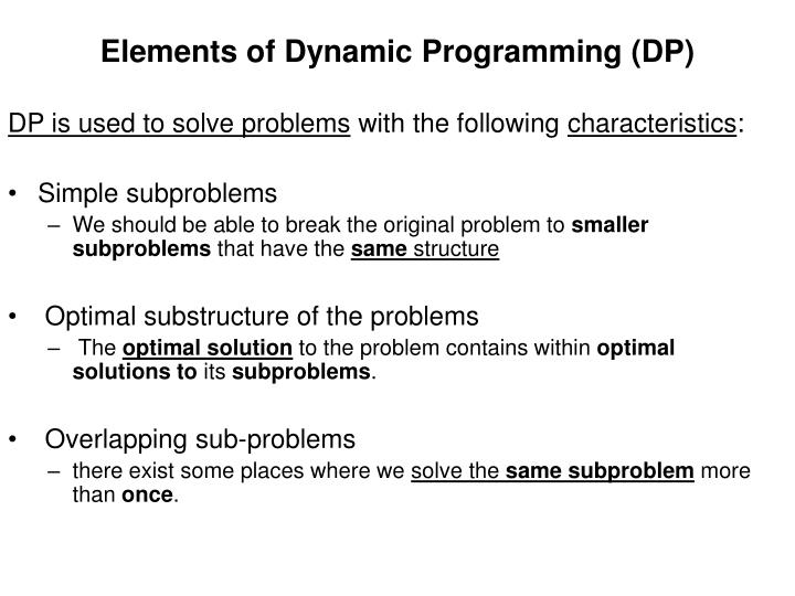 Elements of Dynamic Programming (DP)