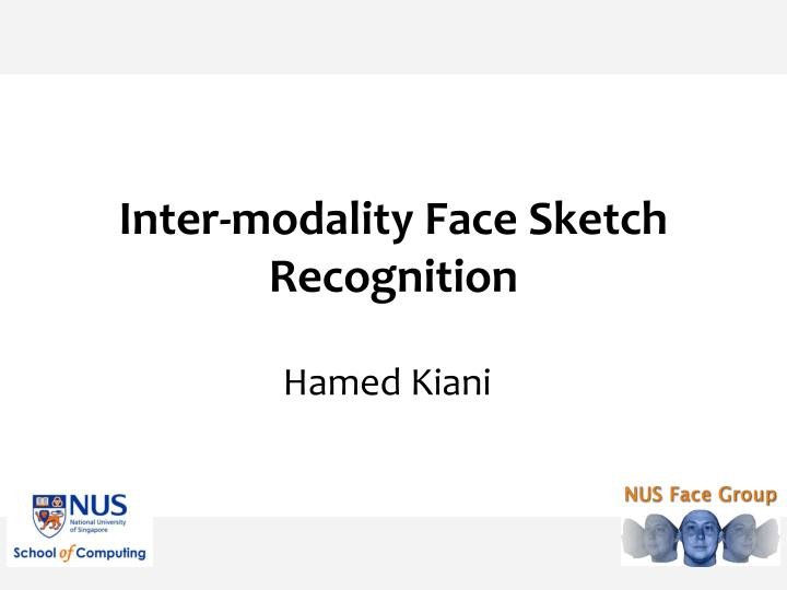 Inter modality face sketch recognition