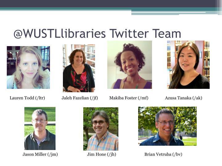 @WUSTLlibraries Twitter Team