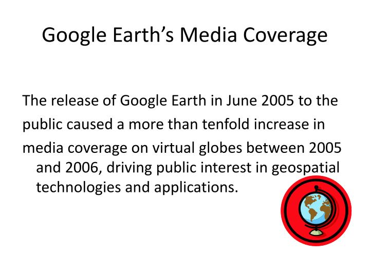 Google Earth's Media Coverage