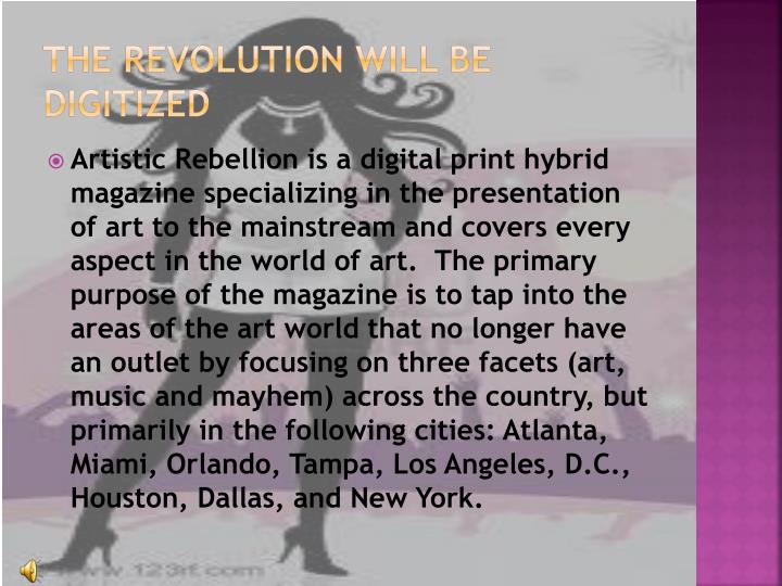 The revolution will be digitized