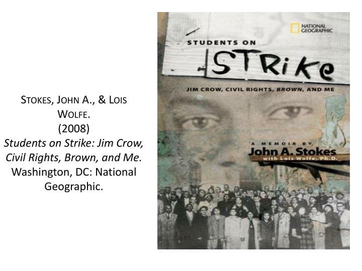 Stokes, John A., & Lois Wolfe.