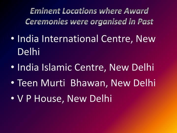 Eminent Locations where Award Ceremonies were organised in Past