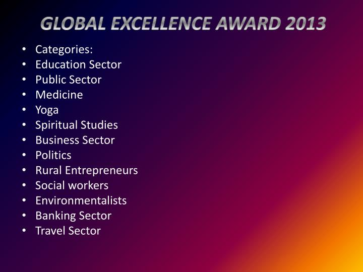 GLOBAL EXCELLENCE AWARD 2013