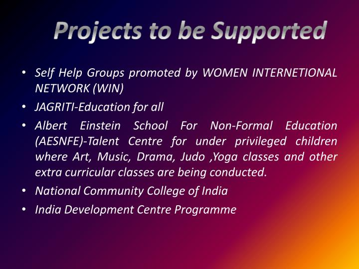 Projects to be Supported