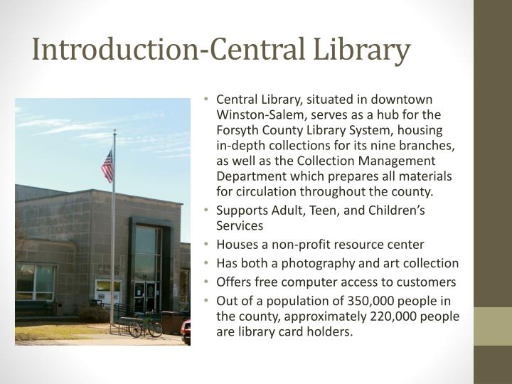 Introduction-Central Library