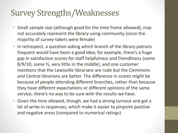 Survey Strengths/Weaknesses
