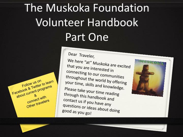 The muskoka foundation volunteer handbook part one