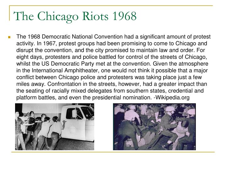 The Chicago Riots 1968
