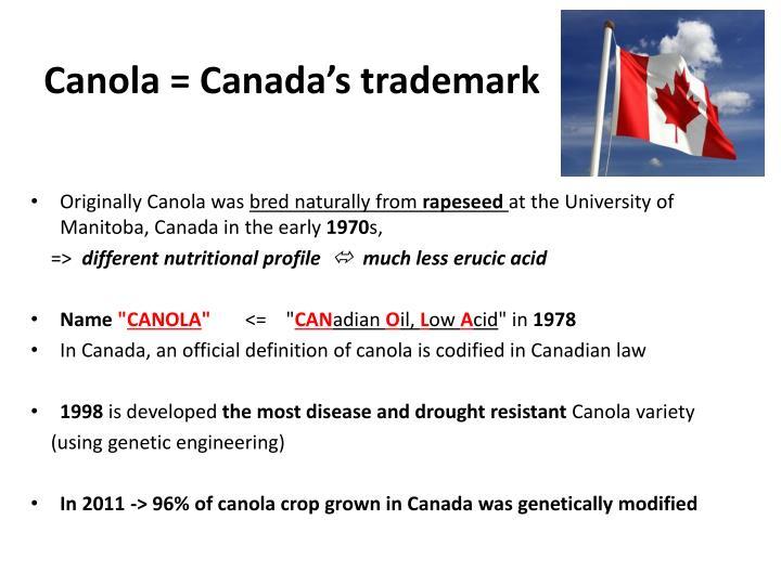 Canola = Canada's trademark