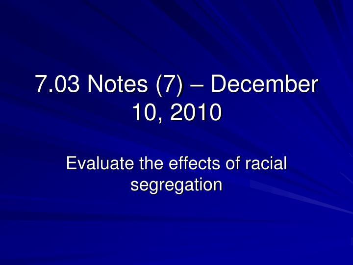 7.03 Notes (7) – December 10, 2010