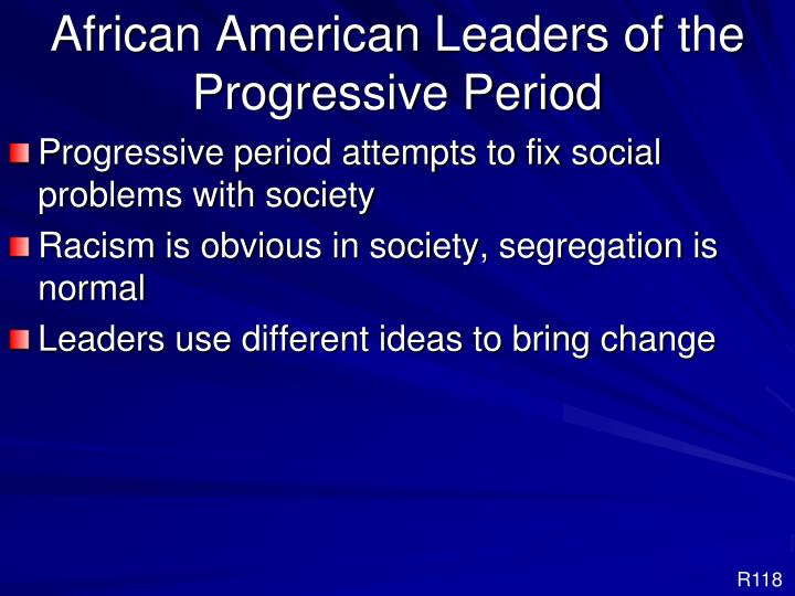 African American Leaders of the Progressive Period