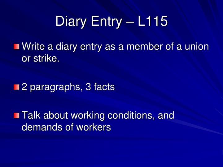 Diary Entry – L115
