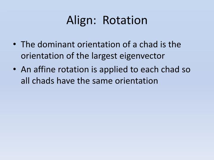 Align: