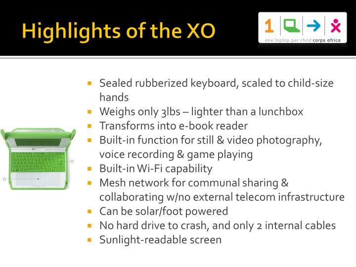 Highlights of the XO