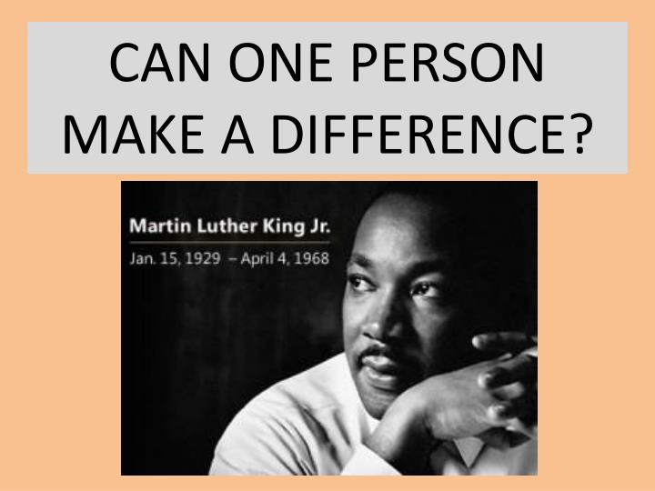 one person can make a difference essay
