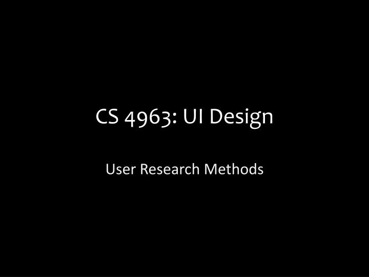 Cs 4963 ui design