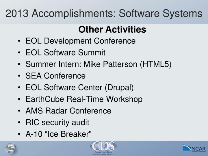 2013 Accomplishments: Software Systems