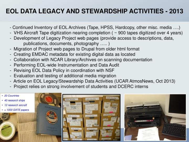 EOL DATA LEGACY AND STEWARDSHIP ACTIVITIES - 2013