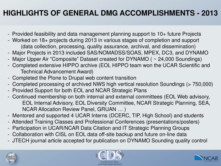 HIGHLIGHTS OF GENERAL DMG ACCOMPLISHMENTS - 2013