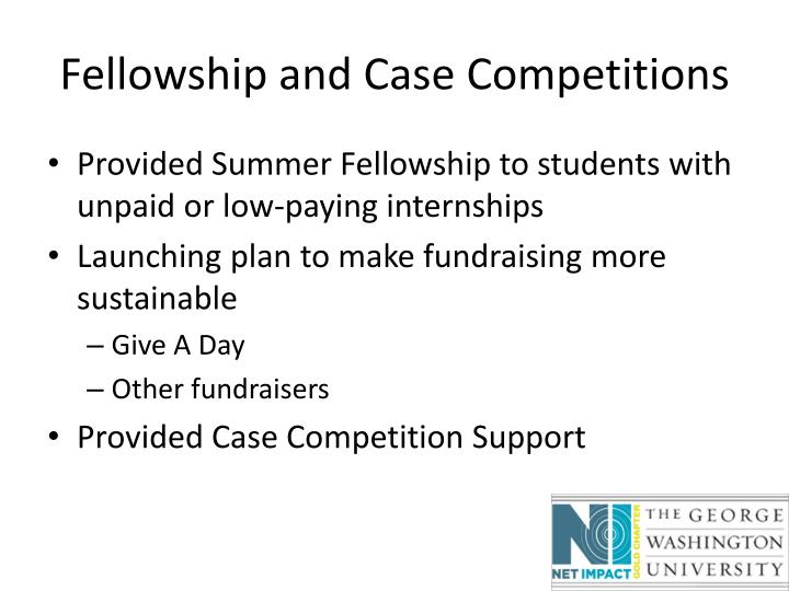 Fellowship and Case Competitions