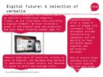 digital future a selection of verbatim